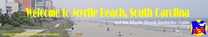Myrtle Beach Guide to Fun things to do and see
